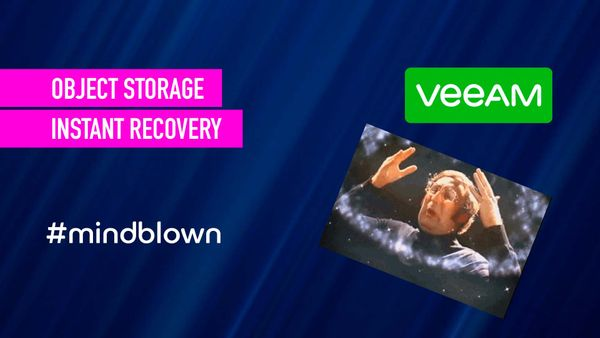 Veeam Instant Recovery direct from Object Storage